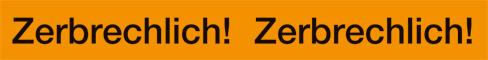 """PVC-Verpackungsklebeband """"Zerbrechlich"""" leuchtorange, schwarz, 1 Satz = 6 Rollen"""