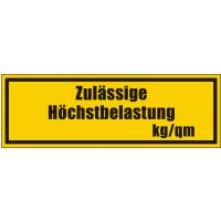 Zulässige Höchstbelastung kg/qm inkl. Plotterschrift für max. 5 Zeichen Wunschdruck