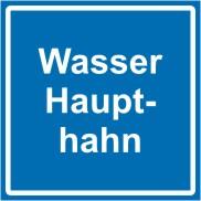 """Betriebskennzeichnung als Textschild """" Wasserhaupthahn """""""