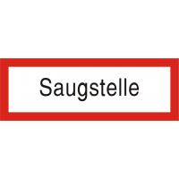 Schild mit Text Saugstelle