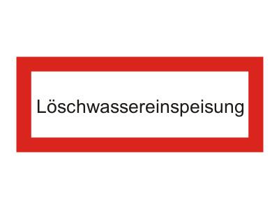"""Brandschutzschild als Text """"Löschwassereinspeisung"""""""