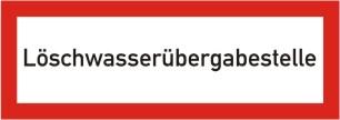 """Brandschutzschild als Text """"Löschwasserübergabestelle"""""""