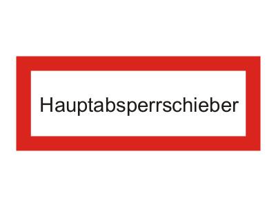 "Brandschutzschild als Text ""Hauptabsperrschieber"" Kunststoff 1 mm, 297 x 105 mm"