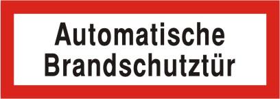 """Brandschutzschild als Text """"Automatische Brandschutztür"""", Folie, 148 x 52 mm"""