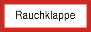 "Brandschutzschild als Text ""Rauchklappe"""