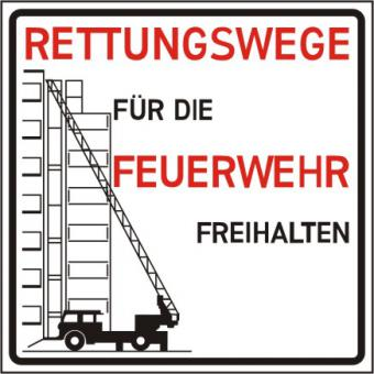 """Kombischild mit Text und Symbol, Text: """"Rettungswege für die Feuerwehr freihalten"""" und Symbol Leiterwagen, Kunststoff 3 mm, 500 x 500 mm"""