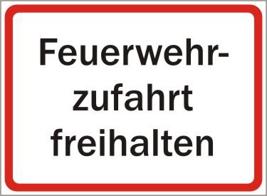 """Parkplatzschild mit Text """"Feuerwehrzufahrt freihalten"""""""