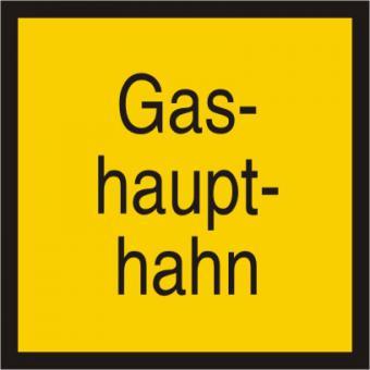Warnschild mit Text Gashaupthahn