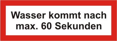 """Brandschutzschild als Text """"Wasser kommt nach max. 60 Sekunden"""", Folie, 210 x 74 mm"""