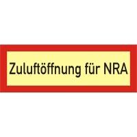 Brandschutzschild als Text Zuluftöffnung für NRA