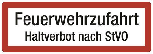 Feuerwehrzuf. Haltverbot nach StVO mit Raum für Amtssiegel Grund: weiss, Schrift: schwarz, Rand: rot
