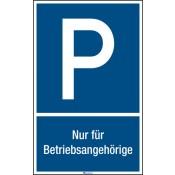 """Parkplatzkennzeichnung """"P""""-Symbol und Text: Nur für Betriebsang"""