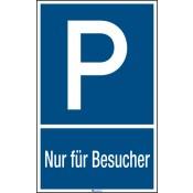 """Parkplatzkennzeichnung """"P""""-Symbol und Text: Nur für Besucher"""