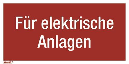 Für elektrische Anlagen Kombizusatzschild für F05 Feuerlöschg