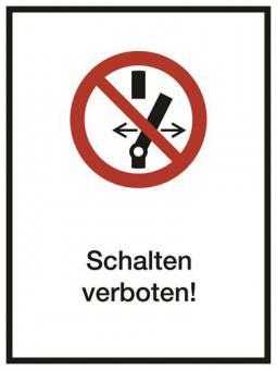 Kombischild ASR A1.3 [P031] Schalten verboten!
