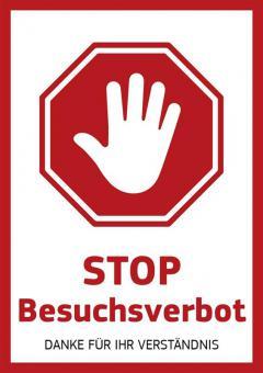 """Hinweisschild - """"Stop Besuchsverbot - Danke für Ihr Verständnis"""""""