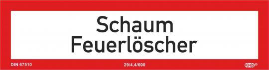 """Brandschutzschild (Zusatz) mit Text """"Schaum Feuerlöscher"""", KNS"""