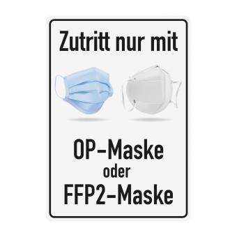Zutritt nur mit OP-Maske oder FFP2-Maske